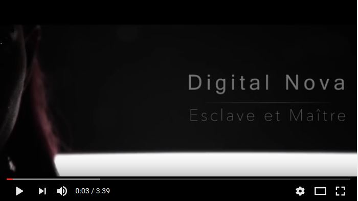 DIGITAL NOVA – Esclave et Maître